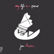 Jan Preston My Life As A Piano