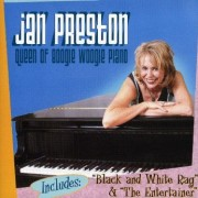 Jan Preston Queen of Boogie Woogie Piano